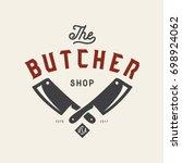 butcher shop emblem. butchery... | Shutterstock .eps vector #698924062