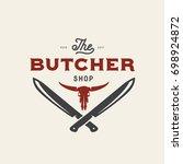 butcher shop emblem. butchery... | Shutterstock .eps vector #698924872