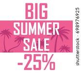 a big summer sale  palms on a... | Shutterstock .eps vector #698976925