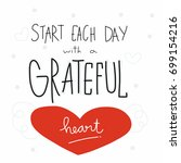 start each day with a greateful ... | Shutterstock .eps vector #699154216