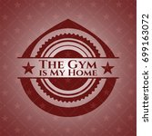 the gym is my home red emblem | Shutterstock .eps vector #699163072