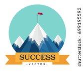 mountain to success    Shutterstock .eps vector #699195592