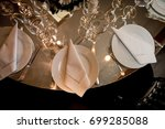 dining table ready for a party... | Shutterstock . vector #699285088