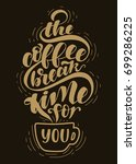 the coffee break time for you... | Shutterstock .eps vector #699286225
