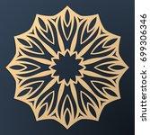 laser cutting mandala. golden... | Shutterstock .eps vector #699306346
