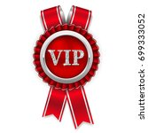 silver vip rosette badge with... | Shutterstock .eps vector #699333052