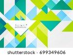 triangle pattern design... | Shutterstock .eps vector #699349606