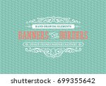 vintage decorative frames and... | Shutterstock .eps vector #699355642