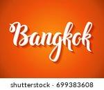 bangkok vector typography. hand ... | Shutterstock .eps vector #699383608