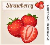 three strawberries. detailed... | Shutterstock . vector #699383896