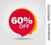 60  off discount sticker. sale... | Shutterstock .eps vector #699435532