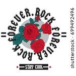 rock print and slogan in vector.... | Shutterstock .eps vector #699492496