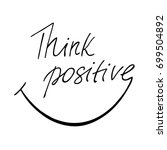 think positive inspirational... | Shutterstock .eps vector #699504892