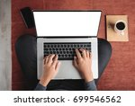 top view person using laptop... | Shutterstock . vector #699546562