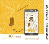 taxi service mobile application.... | Shutterstock .eps vector #699565705