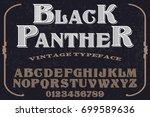 vintage font  handcrafted... | Shutterstock .eps vector #699589636