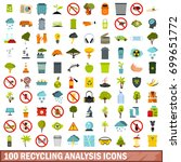 100 recycling analysis icons... | Shutterstock .eps vector #699651772