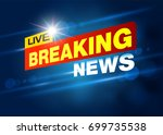 breaking news live banner on tv ... | Shutterstock .eps vector #699735538