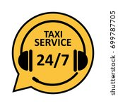 taxi service for 24 7 concept.... | Shutterstock .eps vector #699787705