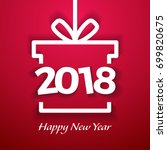 happy new year 2018 paper text... | Shutterstock .eps vector #699820675