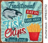 vintage fish and chips metal... | Shutterstock .eps vector #699833752