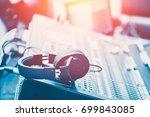 sound mixer with headphone... | Shutterstock . vector #699843085