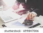 businessman hand working with... | Shutterstock . vector #699847006