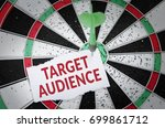 target audience note on... | Shutterstock . vector #699861712