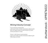 mountain mine poster   coal... | Shutterstock .eps vector #699876022