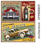 set of vintage car  metal signs ... | Shutterstock .eps vector #699888805