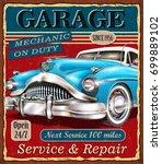 vintage garage retro poster | Shutterstock .eps vector #699889102