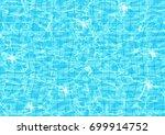 vector realistic water texture. ... | Shutterstock .eps vector #699914752