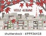 hello autumn in tokyo   hand... | Shutterstock .eps vector #699936418