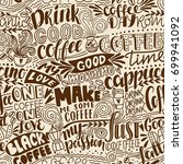 seamless lettering coffee... | Shutterstock .eps vector #699941092