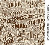 seamless lettering coffee... | Shutterstock .eps vector #699941092