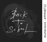 back to school background.... | Shutterstock .eps vector #699948712