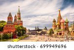 moscow kremlin and of st basil... | Shutterstock . vector #699949696