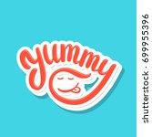 yummy. vector lettering.   Shutterstock .eps vector #699955396