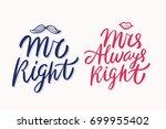 mr right  mrs always right.... | Shutterstock .eps vector #699955402