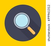 magnifying glass. search icon... | Shutterstock .eps vector #699961312