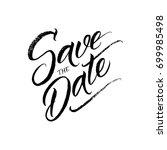 save the date wedding brush... | Shutterstock .eps vector #699985498