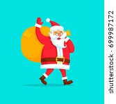 santa claus with a bag waving... | Shutterstock .eps vector #699987172