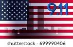 patriot day banner. 11th... | Shutterstock .eps vector #699990406