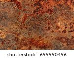 heavily rusted grunge metal... | Shutterstock . vector #699990496