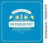 oktoberfest beer festival...   Shutterstock .eps vector #700051375