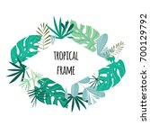 tropical frame  template with... | Shutterstock .eps vector #700129792