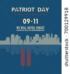 patriot day vector poster.... | Shutterstock .eps vector #700129918