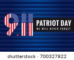 9.11 patriot day usa banner.... | Shutterstock .eps vector #700327822