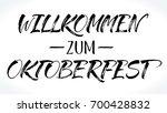 willkommen zum oktoberfest ... | Shutterstock .eps vector #700428832