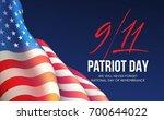september 11  2001 patriot day... | Shutterstock .eps vector #700644022
